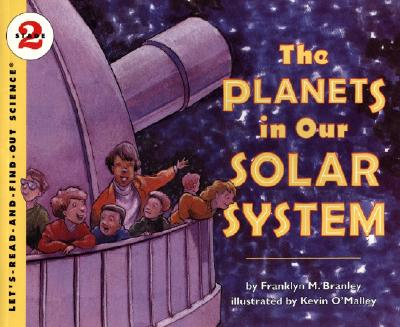 The Planets in Our Solar System - Branley, Franklyn Mansfield