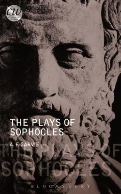 The Plays of Sophocles - Garvie, A F