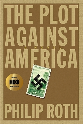 The Plot Against America - Roth, Philip