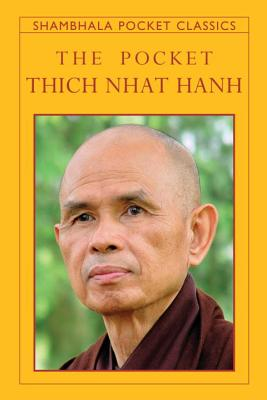 The Pocket Thich Nhat Hanh - Hanh, Thich Nhat, and Nhat, and Nhaaat