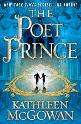 The Poet Prince - McGowan, Kathleen