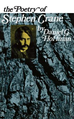 The Poetry of Stephen Crane - Hoffman, Danlel