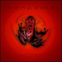 The Poison Red - Nonpoint
