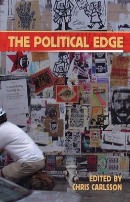 The Political Edge - Carlsson, Chris (Editor)