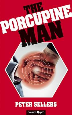 The Porcupine Man - Sellers, Peter