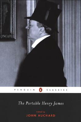 The Portable Henry James - James, Henry, and Auchard, John (Editor)