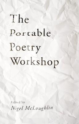 The Portable Poetry Workshop - McLoughlin, Nigel