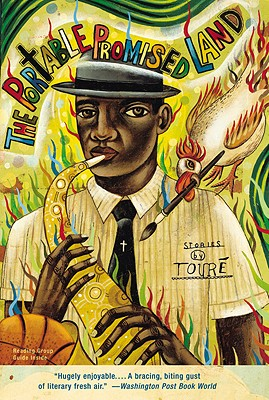 The Portable Promised Land - Toure