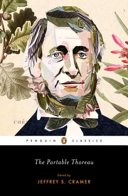 The Portable Thoreau - Thoreau, Henry David, and Cramer, Jeffrey S (Editor)