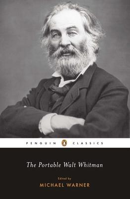 The Portable Walt Whitman - Whitman, Walt, and Warner, Michael (Editor)