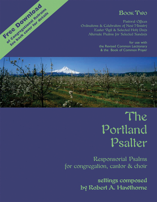 The Portland Psalter Book Two: Responsorial Psalms for Congregation, Cantor & Choir - Hawthorne, Robert A