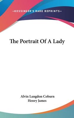 The Portrait of a Lady - Henry James, Alvin Langdon Coburn