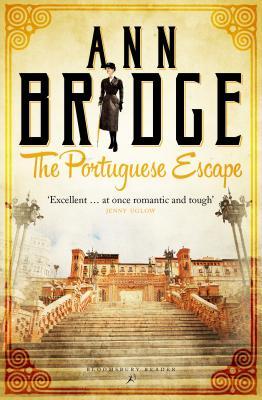 The Portuguese Escape: A Julia Probyn Mystery, Book 2 - Bridge, Ann