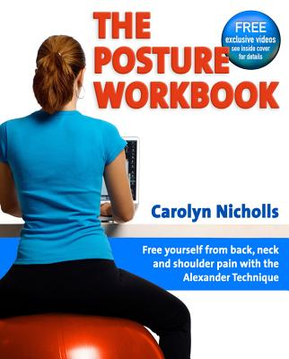 The Posture Workbook - Nicholls, Carolyn