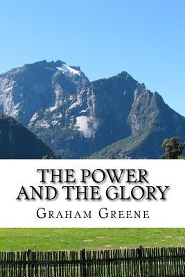 The Power and the Glory - Greene, Graham