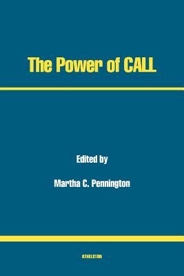 The Power of CALL - Pennington, Martha C (Editor)