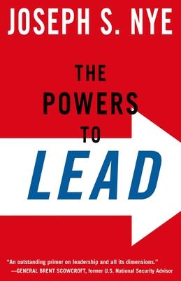 The Powers to Lead - Nye, Joseph S, Jr.