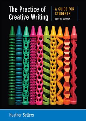 The practice of creative writing a guide for students book by the practice of creative writing a guide for students sellers heather fandeluxe Image collections