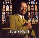 The Praise & Worship Songs of Richard Smallwood With Vision