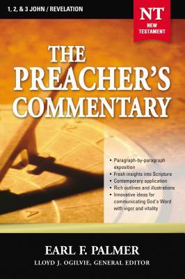 The Preacher's Commentary - Vol. 35: 1, 2 and 3 John / Revelation - Palmer, Earl