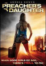 The Preacher's Daughter - Michelle Mower