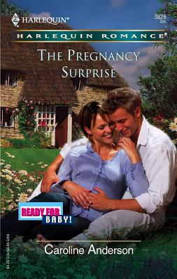 The Pregnancy Surprise: Ready for Baby - Anderson, Caroline