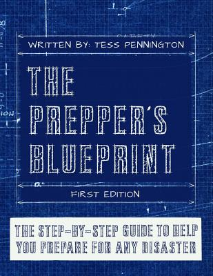 The Prepper's Blueprint - Luther, Daisy (Editor), and Pennington, Tess
