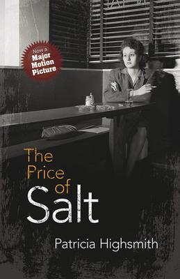 The Price of Salt: Or Carol - Highsmith, Patricia