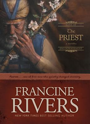 The Priest: Aaron - Rivers, Francine