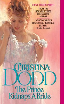 The Prince Kidnaps a Bride - Dodd, Christina