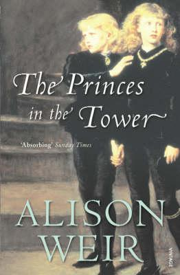 The Princes in the Tower - Weir, Alison