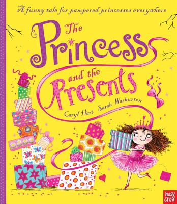The Princess and the Presents - Hart, Caryl