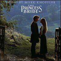 The Princess Bride [Original Soundtrack] - Mark Knopfler