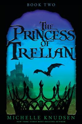 The Princess of Trelian - Knudsen, Michelle