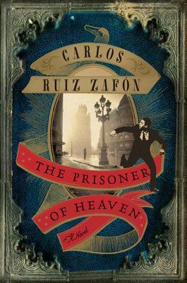 The Prisoner of Heaven - Ruiz Zafon, Carlos