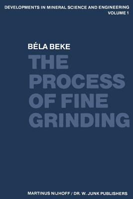The Process of Fine Grinding - Beke, B