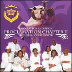 The Proclamation Chapter II: The Lord God Reigneth