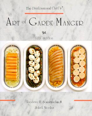 The Professional Chef's Art of Garde Manger - Sonnenschmidt, Frederic H, and Nicolas, John F