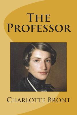 The Professor - Bront, Charlotte