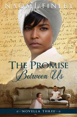 The Promise Between Us: Mammy's Story - Finley, Naomi