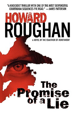 The Promise of a Lie - Roughan, Howard