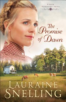 The Promise of Dawn - Snelling, Lauraine