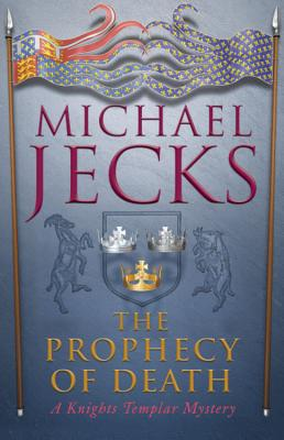 The Prophecy of Death - Jecks, Michael