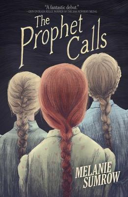 The Prophet Calls - Sumrow, Melanie