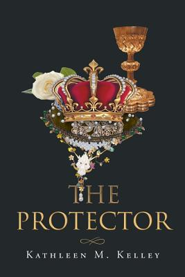 The Protector - Kelley, Kathleen M