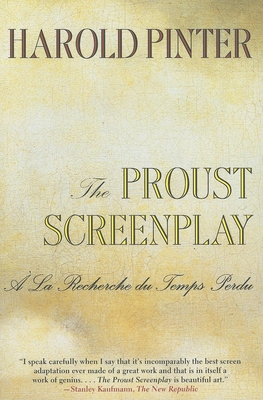 The Proust Screenplay - Pinter, Harold