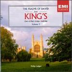 The Psalms of David from King's, Vol. 3 - Francis Grier (organ); King's College Choir of Cambridge (choir, chorus); Philip Ledger (conductor)
