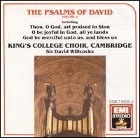 The Psalms of David, Vol. 2 - David Willcocks (organ); King's College Choir of Cambridge (choir, chorus); David Willcocks (conductor)
