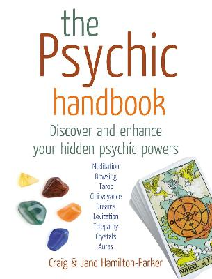The Psychic Handbook: Discover and Enhance Your Hidden Psychic Powers - Hamilton-Parker, Craig, and Hamilton-Parker, Jane