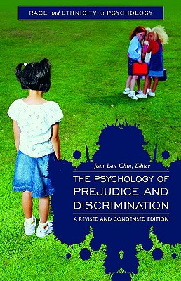 The Psychology of Prejudice and Discrimination - Chin, Jean (Editor)